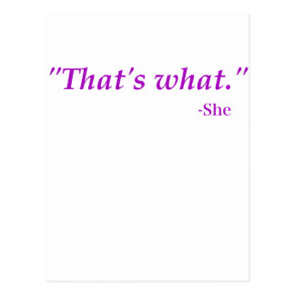 Thats What She Said Post Card