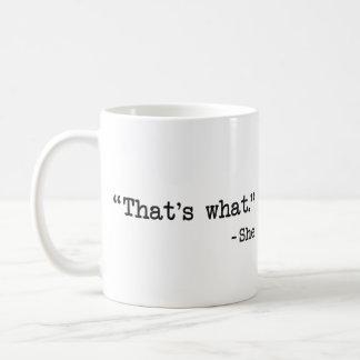 That's What She Said Quote Basic White Mug
