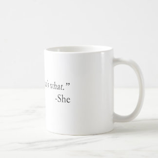 That's What She Said Quote Coffee Mug