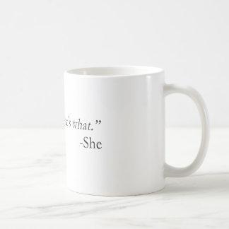 That's What She Said Quote Classic White Coffee Mug