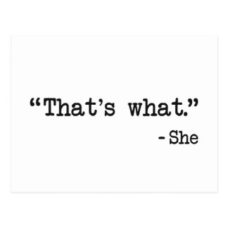 That's What She Said Quote Postcard