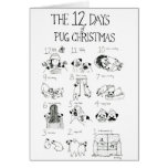 The 12 Days of Pug Christmas Greeting Card
