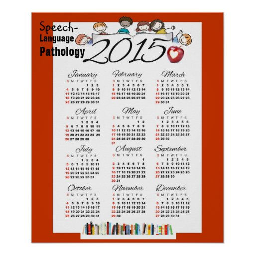 The 2015 Speech Language Pathology Calendar Poster