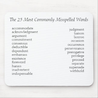 The 25 Most Commonly Misspelled Words, accommod... Mouse Pad