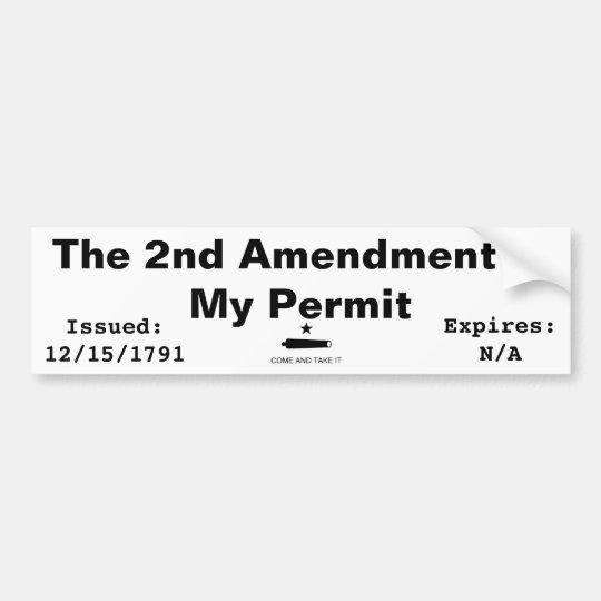The 2nd Amendment Is My Permit Bumper Sticker