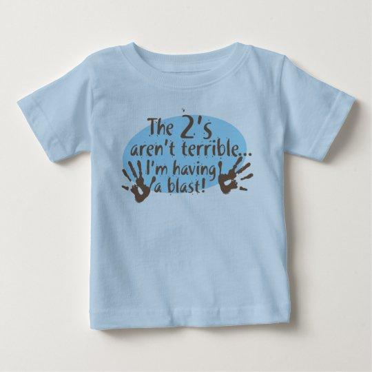 The 2's aren't terrible baby T-Shirt