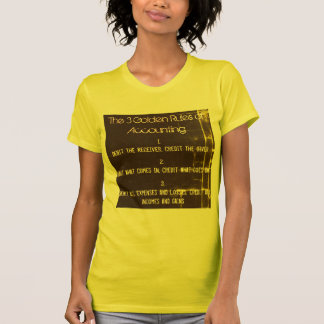 """The 3 Golden Rules of Accounting"" T-Shirt"