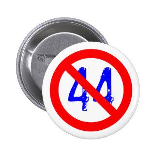 The 44th President sucks! 6 Cm Round Badge