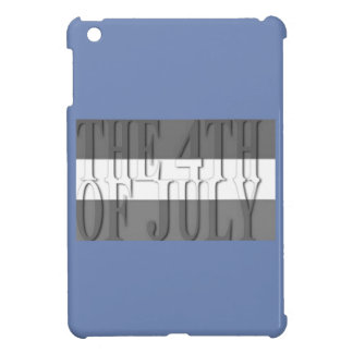 THE 4TH JULY iPad MINI COVER