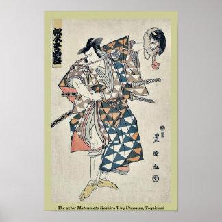 The actor Matsumoto Koshiro V by Utagawa, Toyokuni Poster