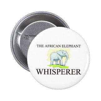 The African Elephant Whisperer 6 Cm Round Badge