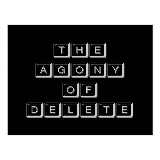 The Agony of Delete Postcard