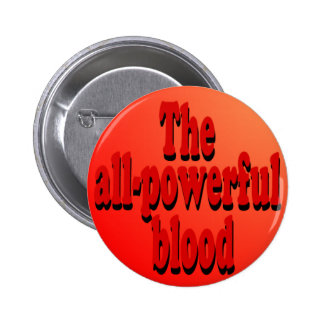 The All-Powerful Blood Button