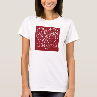 The Alphabet - Goudy's Centaur T-Shirt