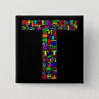 The Alphabet Letter T 15 Cm Square Badge