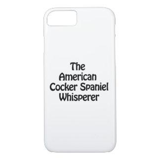 the american cocker spaniel whisperer iPhone 7 case