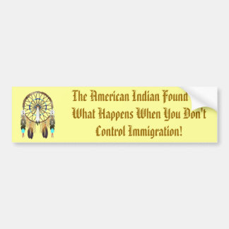 The American Indian Found Out Bumper Sticker