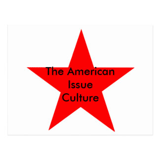 The American Issue Culture Star Red Postcard