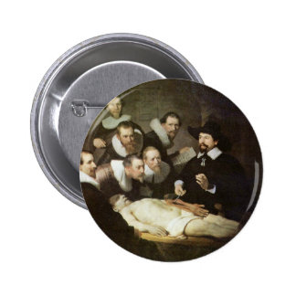 The Anatomy Lesson Of Dr. Nicolaes Tulp. 6 Cm Round Badge