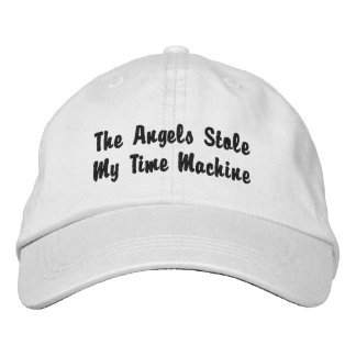 The Angels Stole My Time Machine Embroidered Baseball Caps