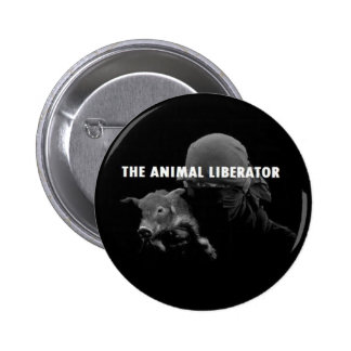 The Animal Liberator 6 Cm Round Badge