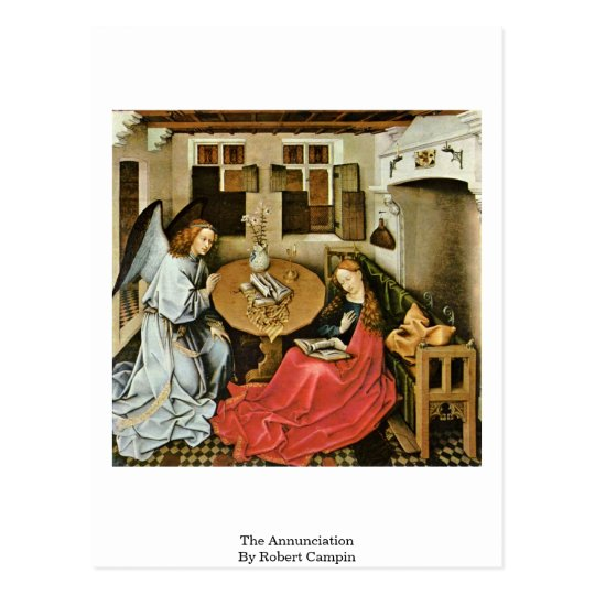 The Annunciation By Robert Campin Postcard