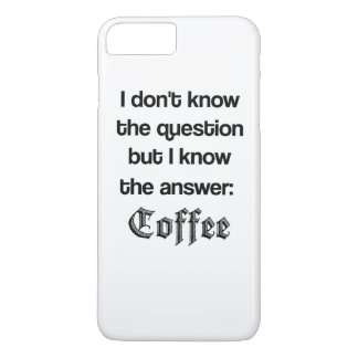 The Answer is Coffee iPhone 7 Plus Case