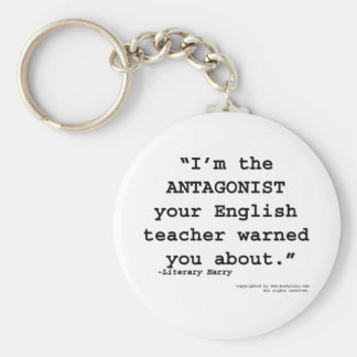 The Antagonist your English teacher warned you Basic Round Button Key Ring