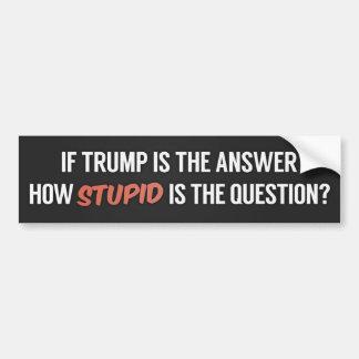 The Anti-Trump 2016 Bumper Sticker