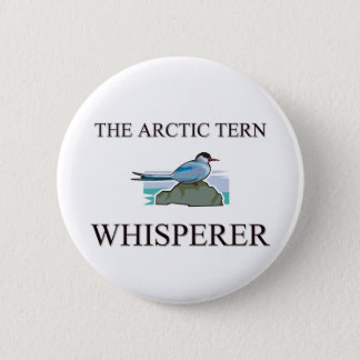 The Arctic Tern Whisperer 6 Cm Round Badge