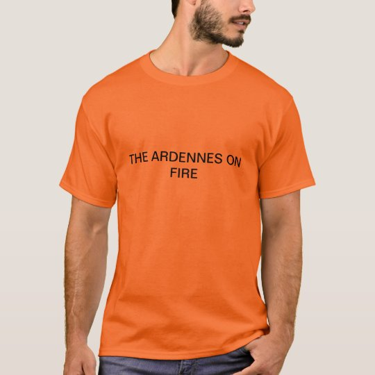 THE ARDENNES ON FIRE T-SHIRT