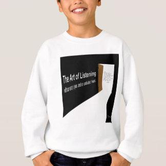 The Art of Listening Sweatshirt