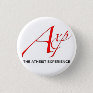 The Atheist Experience Button