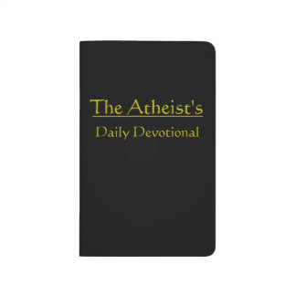The Atheist's Daily Devotional Journal