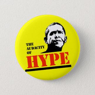 THE AUDACITY OF HYPE 6 CM ROUND BADGE