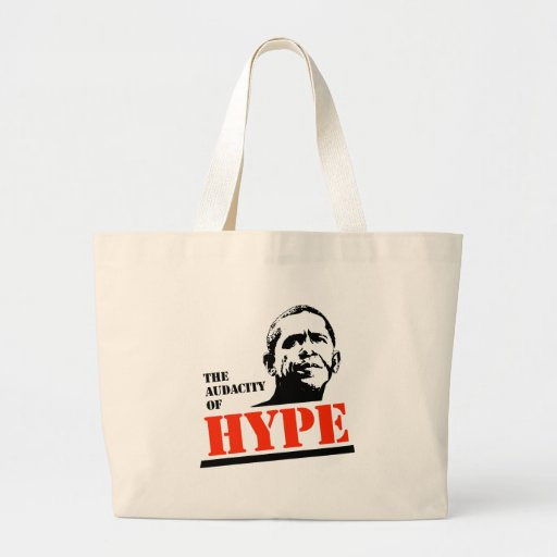 THE AUDACITY OF HYPE BAGS