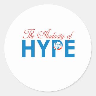 THE AUDACITY OF HYPE CLASSIC ROUND STICKER