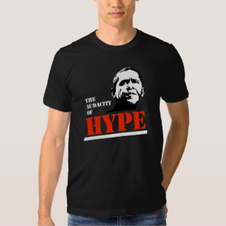 THE AUDACITY OF HYPE TEES