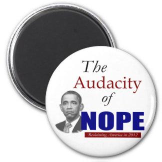 The Audacity of NOPE! 6 Cm Round Magnet