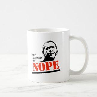 THE AUDACITY OF NOPE COFFEE MUG