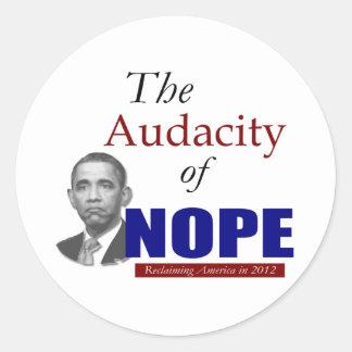 The Audacity of NOPE! Classic Round Sticker