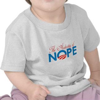 The Audacity of Nope T-shirt
