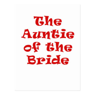 The Auntie of the Bride Postcard