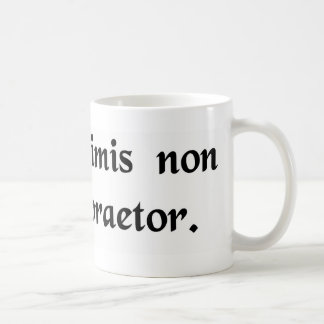 The authority does not care about trivial things. basic white mug