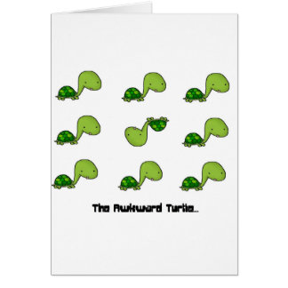 The Awkward Turtle Card