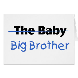The Baby Big brother Greeting Card
