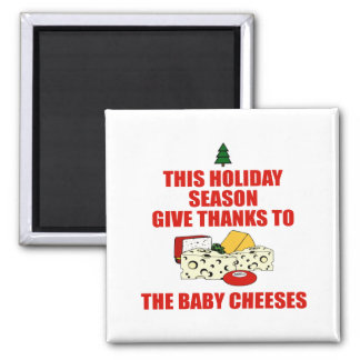 The Baby Cheeses Square Magnet
