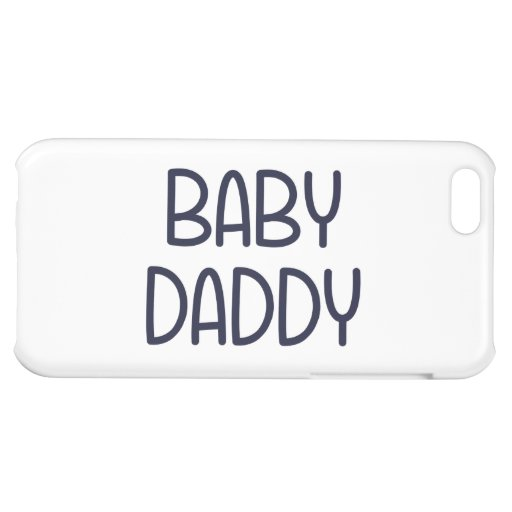 The Baby Mama Baby Daddy (i.e. father) iPhone 5C Cover
