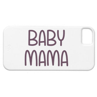 The Baby Mama (i.e. mother) iPhone 5 Case