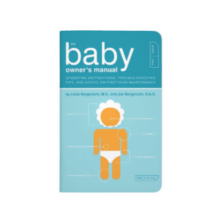 The Baby Owner's Manual Journals